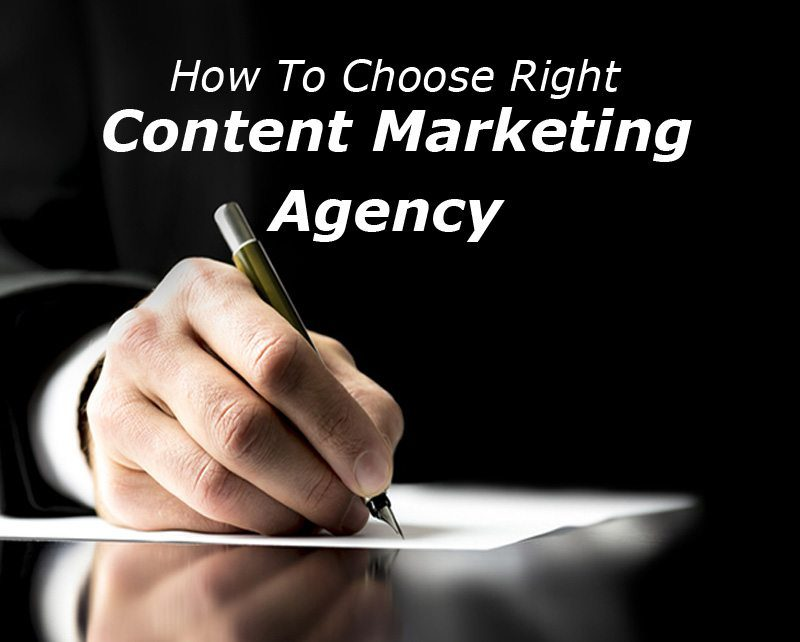 How To Choose The Right Content Marketing Agency