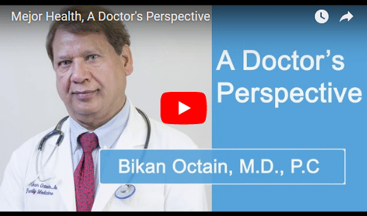 Mejor Health, A Doctor's Perspective